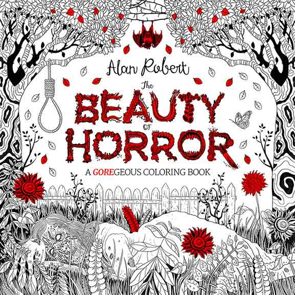 A Gory Horror Adult Coloring Book For Your Demented Soul